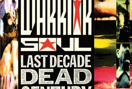 Classic Rock Top 100: #89 Warrior Soul - Last Decade Dead Century (1990)